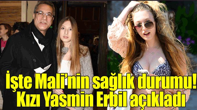 İşte Mehmet Ali Erbil'in sağlık durumu! Kızı Yasmin Erbil açıkladı