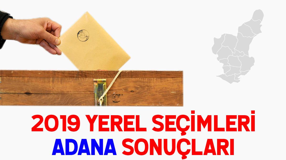 Adana seçim sonuçları 2019: İşte Adana oy oranları