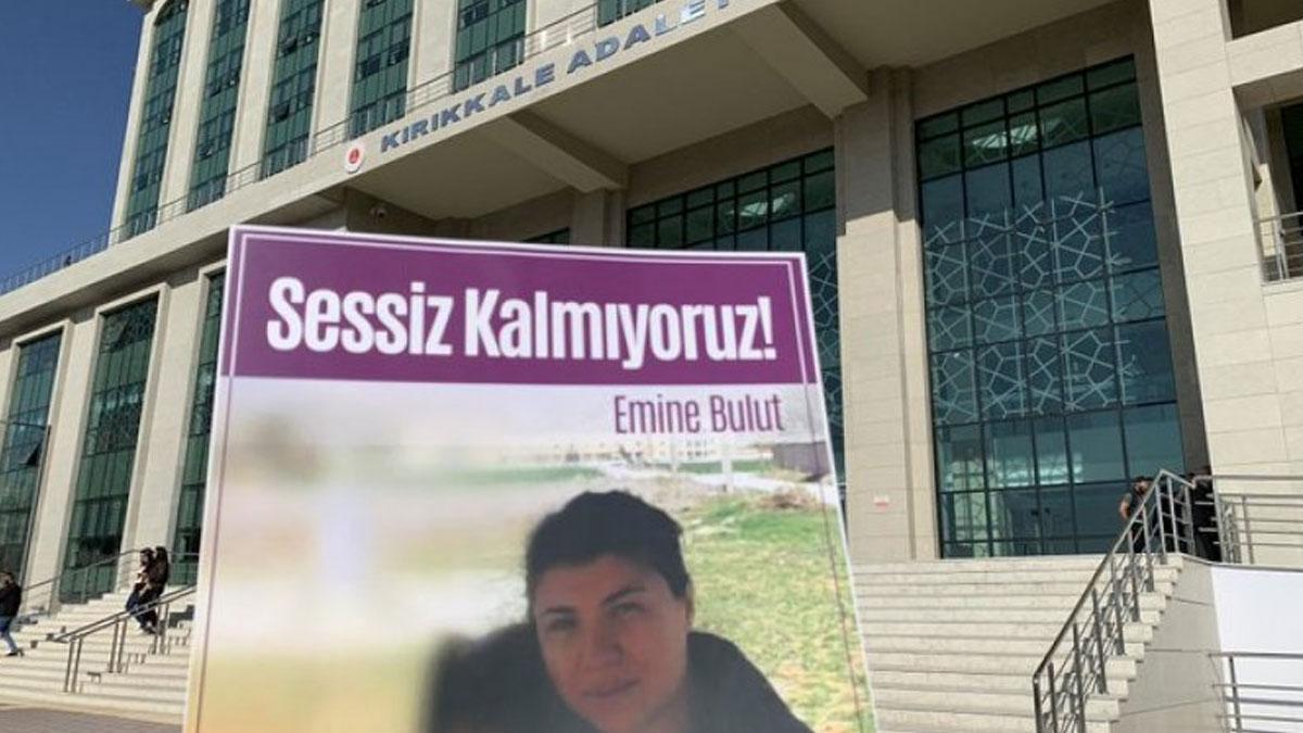 Emine Bulut'un katiline verilen müebbet hapis kararına savcılıktan itiraz