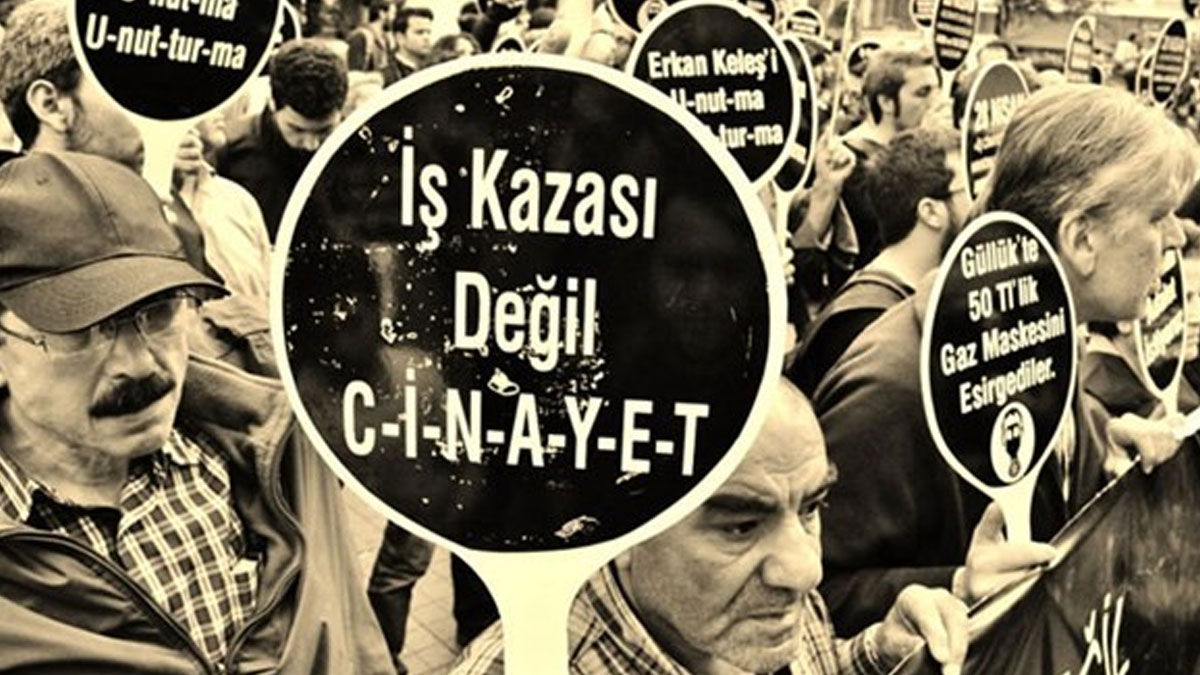 İş cinayetlerinde Türkiye Avrupa'da 1'inci, dünyada ise 3'üncü sırada