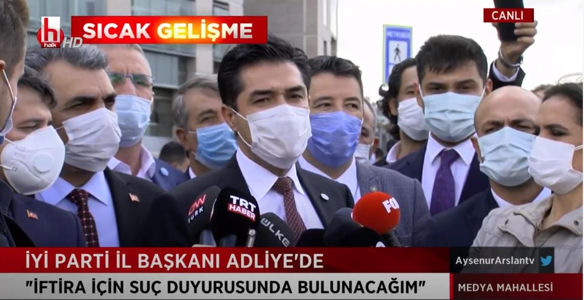 İYİ Parti İstanbul İl Başkanı Buğra Kavuncu: İftiracılar televizyonkanallarında ve bizler adalet kapılarındayız
