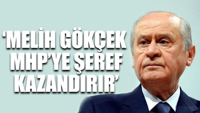 Bahçeli: Melih Gökçek aday olmak isterse MHP'ye şeref kazandırır