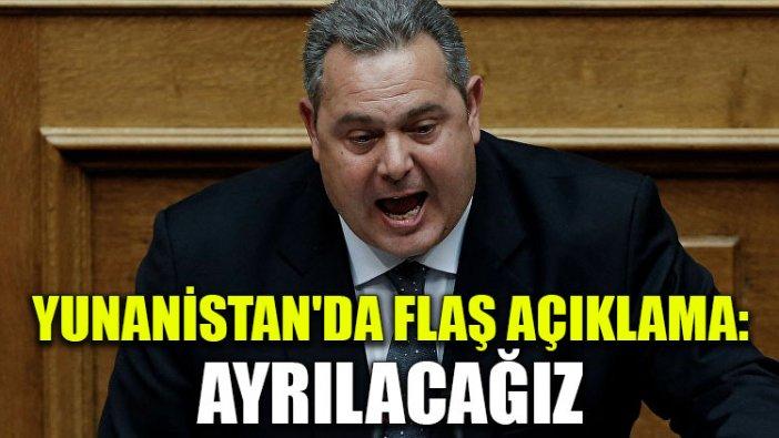 Yunanistan'da flaş açıklama: Ayrılacağız