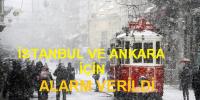 İstanbul ve Ankara'ya yeniden kar geliyor…