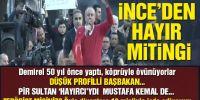 İnce: 'Aliyev'i ilk kutlayan damat oldu, damat'