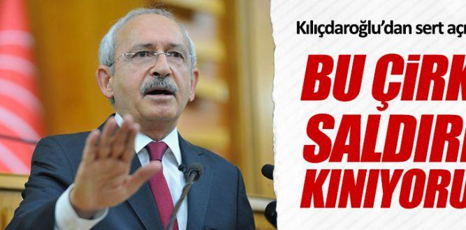 Kemal Kılıçdaroğlu: Bu çirkin saldırıyı kınıyorum
