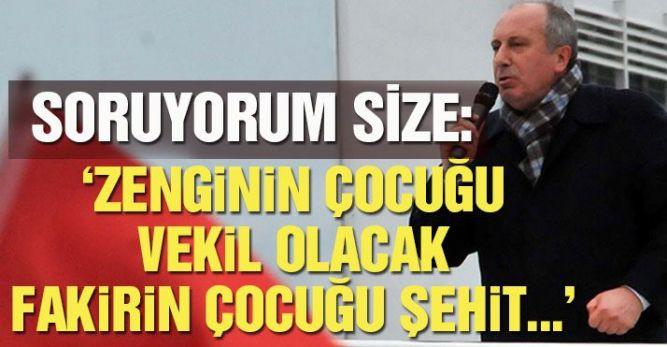CHP'li İnce'den Başbakan'a: Babanın dükkanı mı Başbakanlık?