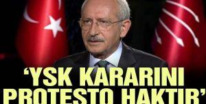 Kemal Kılıçdaroğlu: YSK Parlamentonun iradesinin üstünde görüş beyan edemez