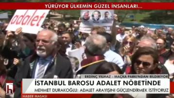 İstanbul Barosu; Adalet istiyoruz adalet nöbetine devam ediyoruz