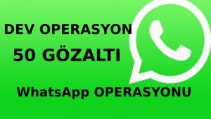 15 ülkede son dakika WhatsApp operasyonu! 50 gözaltı var
