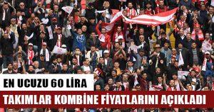 Süper Lig'de kombine fiyatları belli oldu…