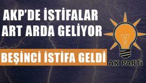 AKP'de istifalar durmuyor! Beşinci istifa geldi