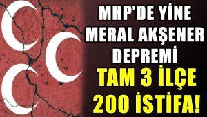 MHP'de yine Meral Akşener depremi: 200 kişi istifa etti