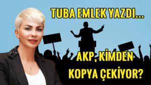 """""""AKP kimden kopya çekiyor?"""""""