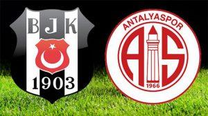 Beşiktaş-Antalyaspor maçı ne zaman? Hangi kanalda?