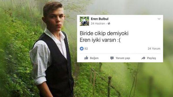 """15 yaşındaki şehit Eray Bülbül'ün """"Biri de çıkıp demiyor ki Eren iyi ki varsın"""" mesajı yürekleri dağladı"""