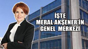 Meral Akşener'in kuracağı partinin Genel Merkezi belli oldu!