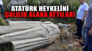 Antalya'da çalılık alanda Atatürk heykeli bulundu!