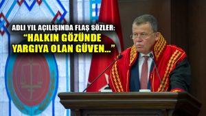 Yargıtay Başkanı Cirit'ten Adli yıl açılışı töreninden flaş sözler