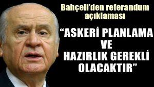 Bahçeli'den referandum açıklaması: Bu konu Türkiye için milli güvenlik sorunu