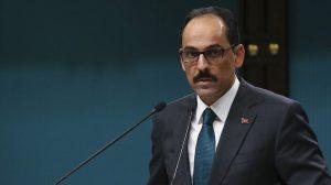 Cumhurbaşkanlığı sözcüsü İbrahim Kalın: Referandum iptal edilmezse ciddi sonuçları olur