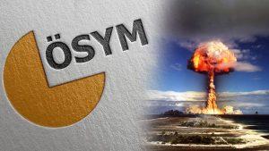 Kuzey Kore'nin Hidrojen bombası denemesi ÖSYM'nin tezini çürüttü mü?