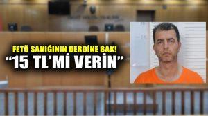 İstanbul'daki Ana Darbe Teşebbüsü Davası'nda gerginlik… Sanık albay el konulan 15 TL'sini istedi