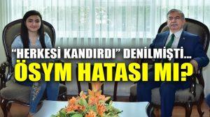 Bakan Yılmaz'ın tebrik ettiği Nuriye Kalkmaz'ın olayının altında ÖSYM hatası mı var?!