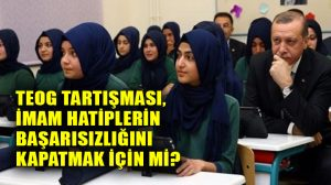 CHP'li Veli Ağbaba: TEOG tartışması, İmam Hatiplerin başarısızlığını kapatmak için