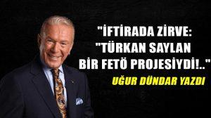 """""""İftirada zirve:""""Türkan Saylan bir FETÖ projesiydi!.."""""""