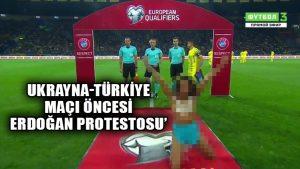 Ukrayna – Türkiye maçı öncesi Erdoğan'a FEMEN protestosu!