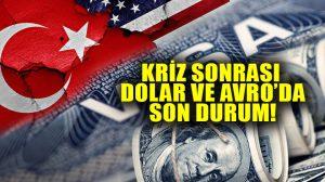 ABD ile vize sorunu: Dolar ve Avro çıkışta, borsa düşüşte