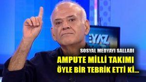 Ahmet Çakar'dan Ampute Milli Takıma olay tebrik…