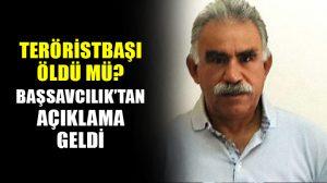 Teröristbaşı Öcalan öldü mü? Başsavcılıktan açıklama geldi…