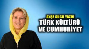 Türk kültürü ve Cumhuriyet