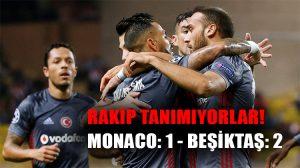 Beşiktaş rakip tanımıyor! Kara Kartal Şampiyonlar Ligi'nde Monaco'yu da devirdi!