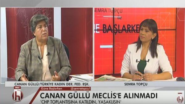Meclis'e girişi yasaklanan Canan Güllü uyardı: