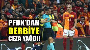 Galatasaray-Fenerbahçe derbisine ceza yağdı!