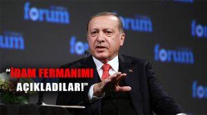 """Erdoğan'dan çok sert açıklamalar: """"Almanya'da idam fermanımı açıkladılar"""""""