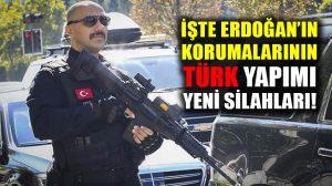 İşte Erdoğan'ın korumalarının Türk yapımı yeni silahı: MPT-76