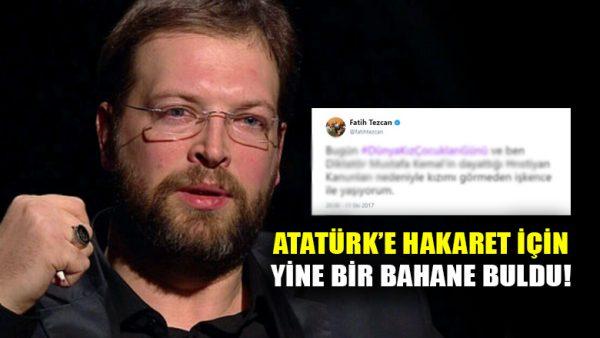 Atatürk'e hakaret etmek için akıl almaz bahane buldu!