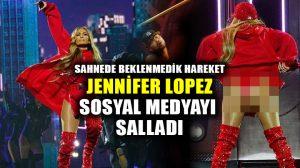 Jennifer Lopez, sahnede elbisesini bir anda çıkarttı, sosyal medyada olay oldu!