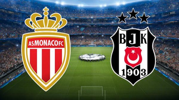 Monaco-Beşiktaş maçı ne zaman, saat kaçta, hangi kanalda?
