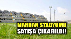 Antalya'daki Mardan Stadyumu icradan satılıyor