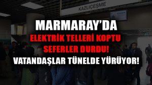 Marmaray seferleri durdu: Elektrik telleri koptu!