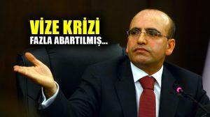 Mehmet Şimşek'e göre ABD ile Vize krizi fazla abartılmış…