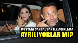Mustafa Sandal'dan ilk açıklama! 9 yıllık evlilik bitiyor mu?