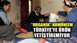 Komünist Partili Ovacık Belediyesinin organik ürünleri Türkiye pazarında
