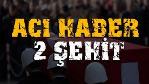 Şırnak'tan acı haber: 2 şehit 3 yaralı