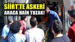 Siirt'te askeri aracın geçişi sırasında patlama: 7 asker yaralı